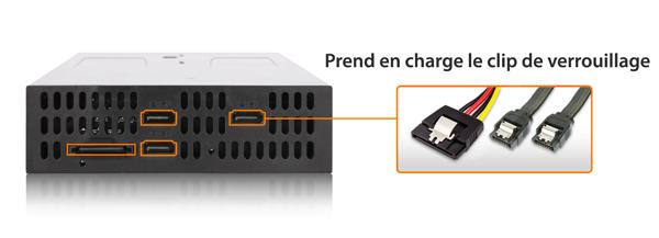Photo montrant la prise en charge des câbles de données SATA à 7 et 15 PIN avec loquet de verrouillage